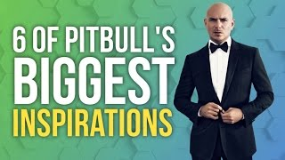 #FunFacts: 6 of Pitbull's Biggest Inspirations