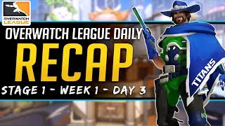 Overwatch League Daily Recap - Stich & Titans Dominate - 16 Feb 2019 Stage 1 Week 1 Day 3