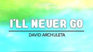 Watch David Archuleta Ill Never Go video