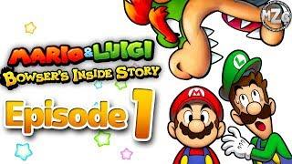 Mario & Luigi: Bowser's Inside Story Gameplay Walkthrough - Episode 1 - Inside of Bowser's Tummy!?