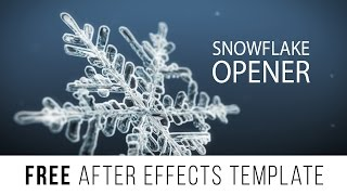 "FREE After Effects Template ""Macro Snowflake Opener"""