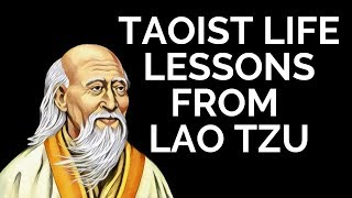 10 Life Lessons From The Taoist Master Lao Tzu (Taoism)