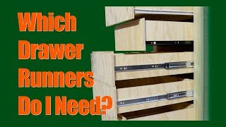 Which Drawer Runners Do I Need?