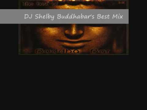 DJ Shelby Buddhabar's Best Mix part 3.wmv