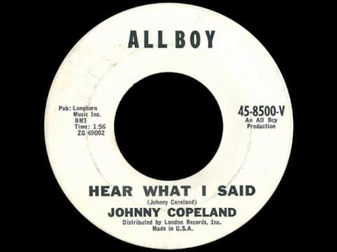 Johnny Copeland - Hear What I Said