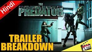 THE PREDATOR Official Trailer #2 Breakdown [Explained In Hindi]