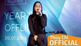 Thương Nhau Nhé | Thuỳ Chi Live | Offline FC 2018