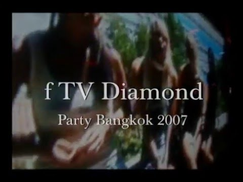 FTV F Diamond Party Bangkok October 2007