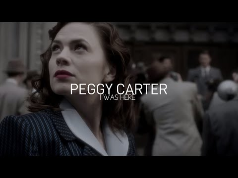 I was here | Peggy Carter Tribute