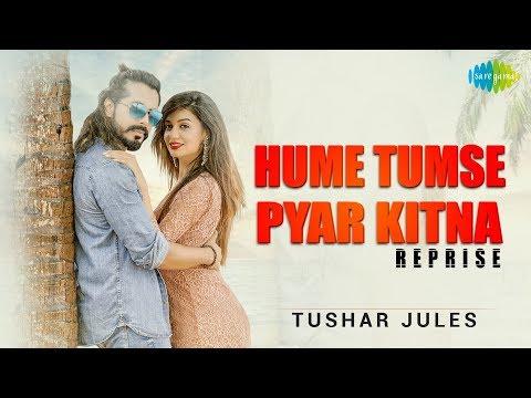Hume Tumse Pyar Kitna | Tushar Jules | Ramji Gulati | Divya Agarwal | Reloaded