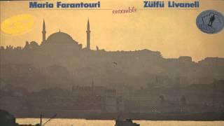 Maria Farantouri & Zulfu Livaneli - Ensemble Full Album