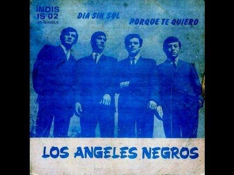 Los Angeles Negros - Por Que Te Quiero