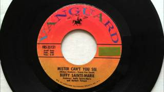 Watch Buffy Saintemarie Mister Cant You See video