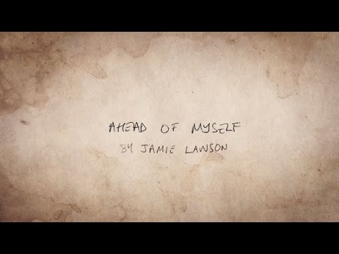 Jamie Lawson - Ahead Of Myself