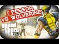 GTA 5 PC - Em Primeira Pessoa Contra o Wolverine