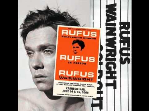 Rufus Wainwright - The Man That Got Away