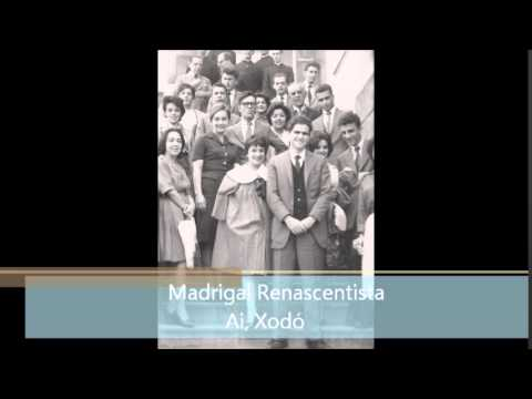 Madrigal Renascentista - Ai, Xodó