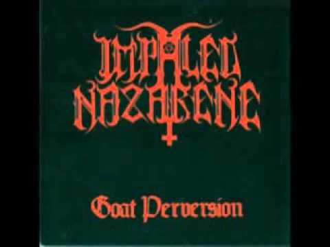 Impaled Nazarene - Goat Perversion