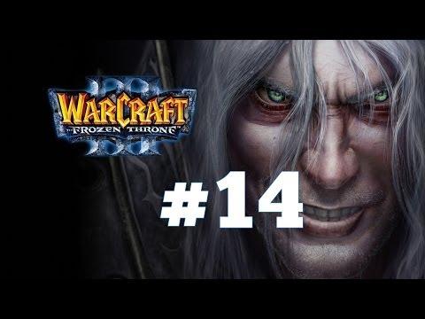 Warcraft 3 Ледяной Трон - Часть 14 - Повелитель Тьмы - Прохождение кампании Нежити