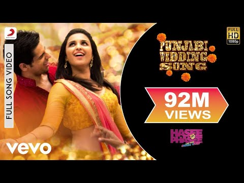Punjabi Wedding Song ft. Parineeti & Sidharth - Hasee Toh Phasee