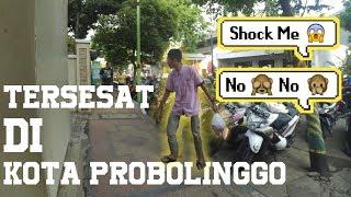SENDIRIAN!!! TERSESAT DIKOTA PROBOLINGGO | Vlogger Indonesia