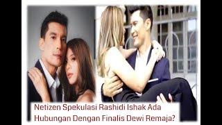 """Penuh Gambar Perempuan Tu di IG Shidi"" -Dewi Remaja PUNCA Rashidi Ishak, Vanidah Bercerai?"
