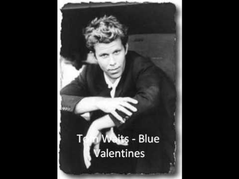Tom Waits - Blue Valentines.wmv