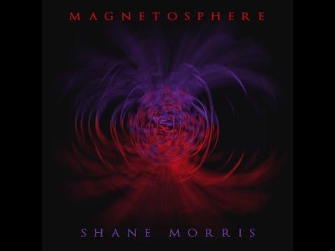 Shane Morris - Solar Winds - Magnetosphere ( 2009 )
