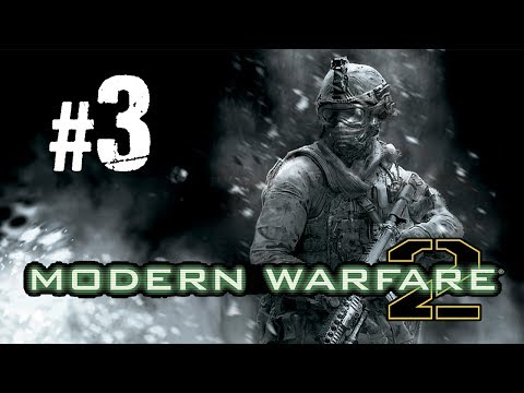 Call of Duty: Modern Warfare 2 - Gameplay Walkthrough (Part 3)