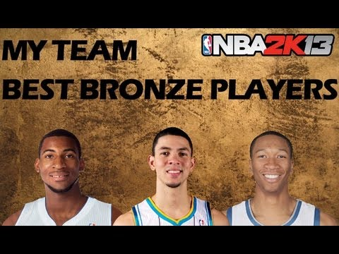 NBA 2K13 MyTeam Mode   Best Bronze Players To Purchase - How To Get The Best MyTeam