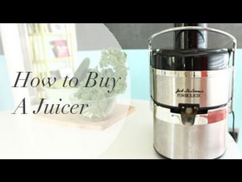 How to Buy A Juicer + Types of Juicers