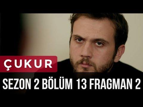 Çukur 2.Sezon 13.Bölüm 2.Fragman