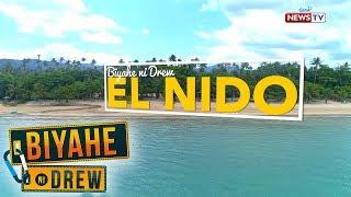 Biyahe ni Drew: 'Biyehe ni Drew' returns to El Nido, Palawan   Full episode