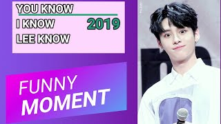 Lee Know Crazy moments 2019