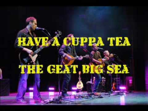 Great Big Sea - Have A Cuppa Tea