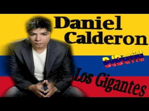 DANIEL CALDERON Y LOS GIGANTES MIX (2013)