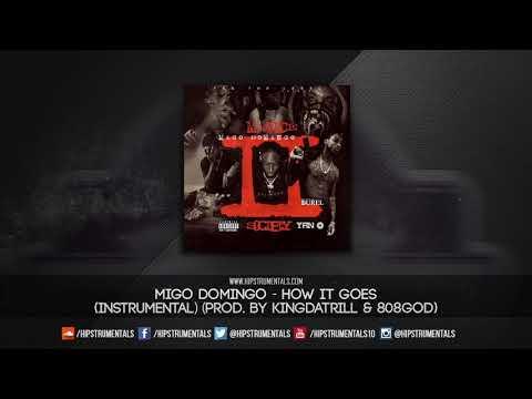 Migo Domingo - How It Goes [Instrumental] (Prod. By KingDaTrill & 808Godz) + DL via @Hipstrumentals