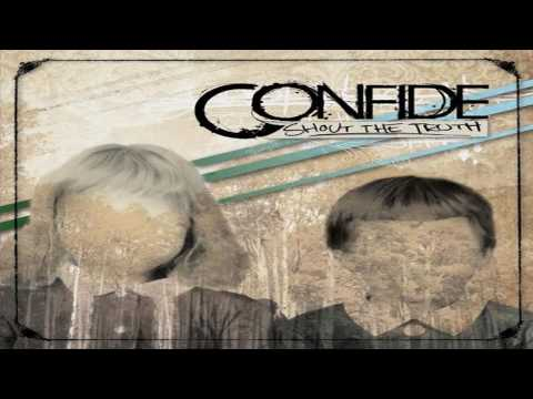 Confide - This I Believe