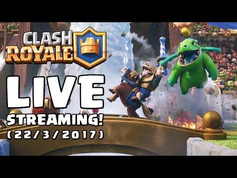Live Streaming - Clan Baru & Tournament Clash Royale! - 22/3/2017