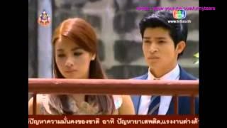 [Thai Lakorn] - Sood Sai Pan - ep 12 Thiti cut scene