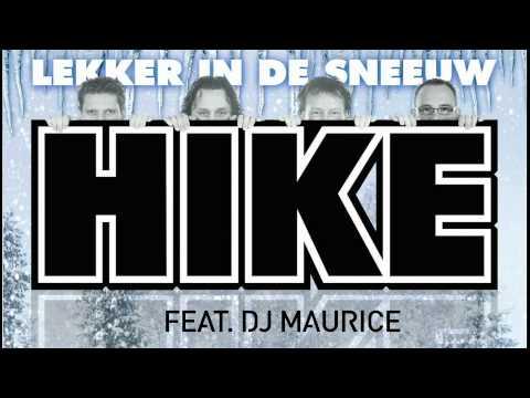 HIKE feat. DJ Maurice - Lekker In De Sneeuw
