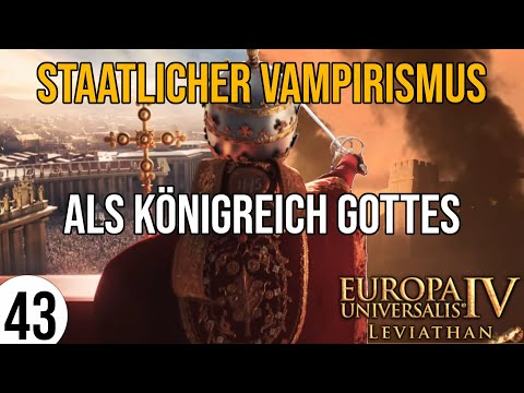 EU4: Leviathan   Königreich Gottes   Ironman   43   Seher & Physiokraten   Let's Play   deutsch
