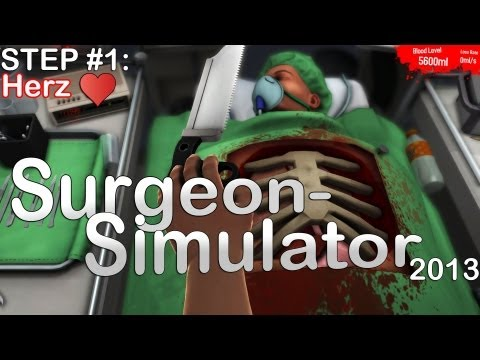 Let's Play Surgeon Simulator 2013 #001 - Extract the Heart (Deutsch) [HD]