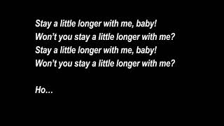 stay a little longer lyrics -halfgirl friend
