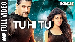 Tu Hi Tu | Kick Full HD video song