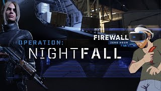 Let's try to Play Firewall Zero Hour: Operation Nightfall but fail because it's still broken.