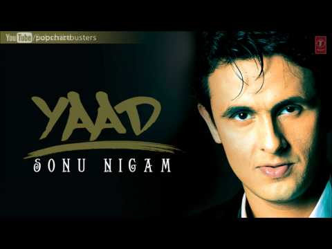 Yeh Dil Tere Bin Full Song - Sonu Nigam (Yaad) Album Songs