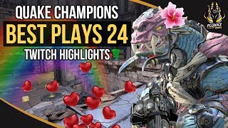 QUAKE CHAMPIONS BEST PLAYS 24 (TWITCH HIGHLIGHTS)