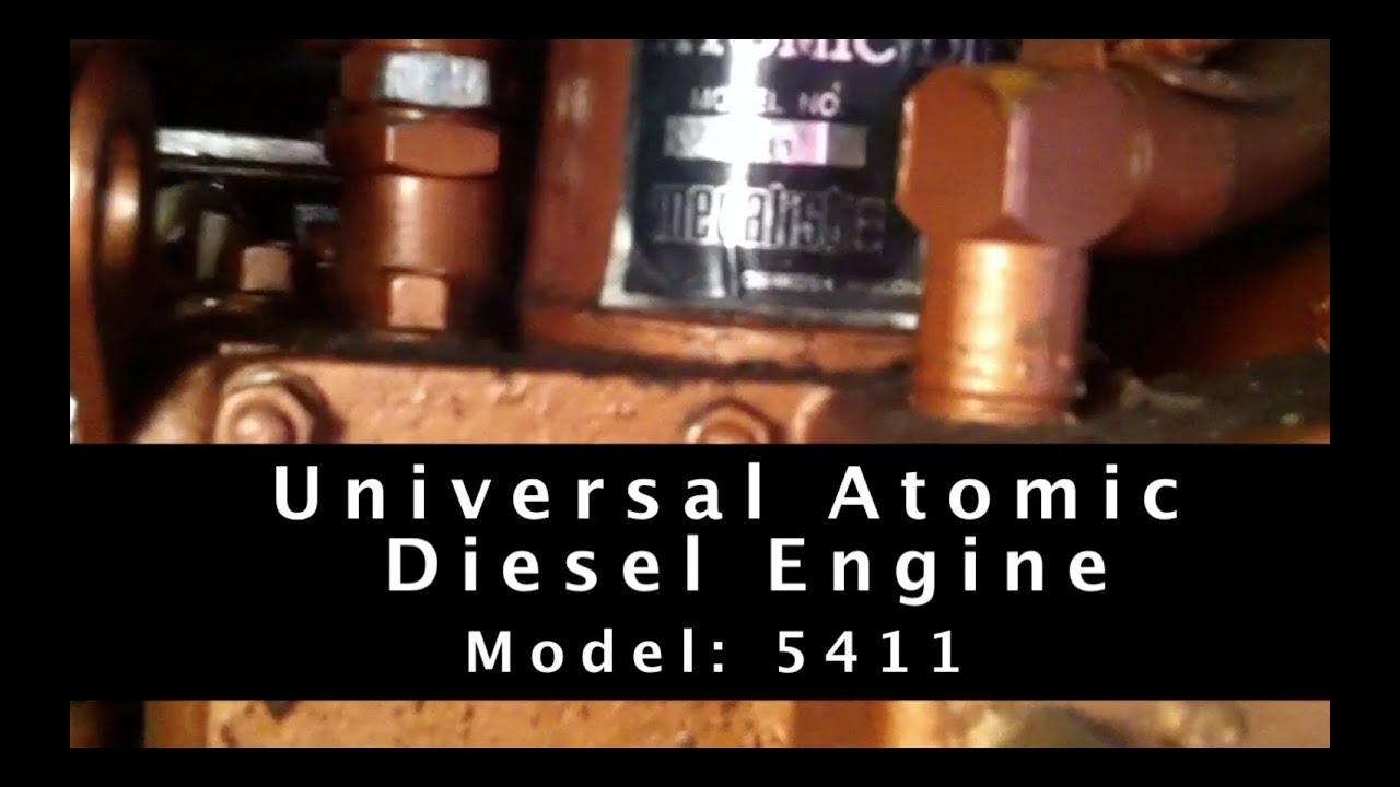Working On A Universal Atomic Diesel Engine Model 5411