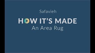 (1.75 MB) How It's Made - Safavieh Area Rugs Mp3